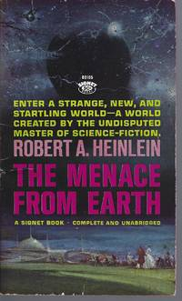 The Menace from Earth by  Robert A Heinlein - Paperback - . - 1962 - from John McCormick and Biblio.com