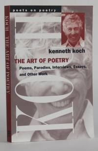 image of THE ART OF POETRY: POEMS, PARODIES, INTERVIEWS, ESSAYS, AND OTHER WORK