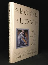 image of The Book of Love; Writers and Their Love Letters