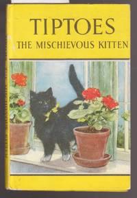 image of Tiptoes the Mischievous Kitten - A Ladybird Book : Series 497