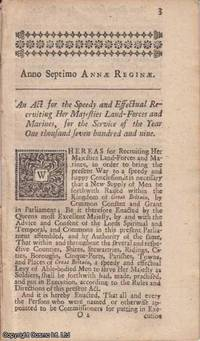 RECRUITING ACT 1708 c. 2. An Act for the Speedy and Effectual Recruiting Her Majesties...