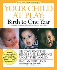 Your Child at Play: Birth to One Year (Your Child at Play (Paperback))