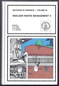 Advances in Ceramics Volume 20:  Nuclear Waste Managment II