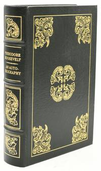 [HISTORY - U.S.] THEODORE ROOSEVELT: An Autobiography with Illustrations