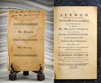 Sermon Preached before His Excellency Thomas Hutchinson, Esq; Governor: The Honorable His Majesty's Council, and the Honorable House of Representatives, of the Province of the Massachusetts-Bay in New-England, May 26th, 1773. Being the Anniversary of the....