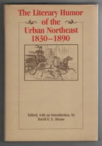 image of Literary Humor of the Urban Northeast, 1830-1890
