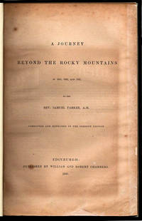 A Journey Beyond the Rocky Mountains in 1835, 1836, and 1837; [Corrected and Extended in the Present Edition]