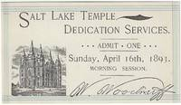Salt Lake Temple Dedication Services. Sunday, April 16th, 1893. Morning Session