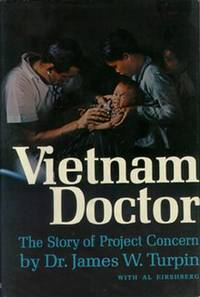 Vietnam Doctor: The Story of Project Concern