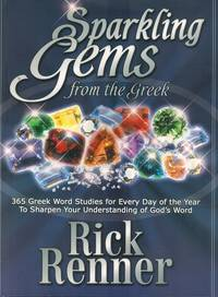Sparkling Gems From The Greek Vol. 1  365 Greek Word Studies For Every Day  Of The Year To...