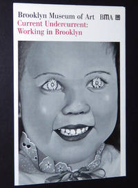 Current Undercurrent: Working in Brooklyn, July 25, 1997 - January 25, 1998