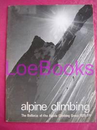 ALPINE CLIMBING : BULLETIN OF THE ALPINE CLIMBING GROUP 1970