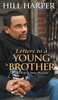 image of Letters to a Young Brother : Manifest Your Destiny