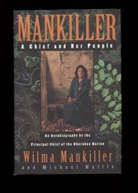 MANKILLER.  A Chief and Her People