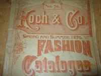 Koch & Co. Spring Summer, 1896 Fashion Catalogue No. 70