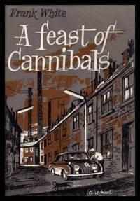 A FEAST OF CANNIBALS