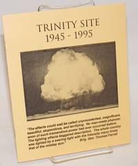 Trinity Site, 1945-1995
