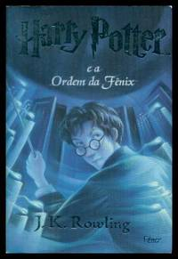 HARRY POTTER E A ORDEM DA FENIX - Harry Potter and the Order of the Phoenix