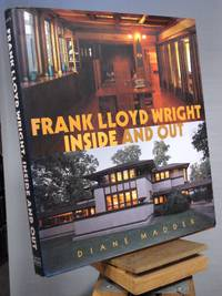 Frank Lloyd Wright : Inside and Out