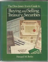 The Dow Jones-Irwin Guide To Buying And Selling Treasury Securities
