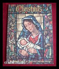 image of Christmas : An American Annual of Christmas Literature and Art. Volume 34, 2nd edition, 1964 / edited by Randolph E. Haugan