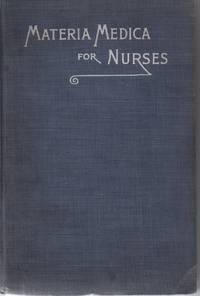 Text-Book of Materia Medica for Nurses