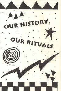 Our History Our Rituals