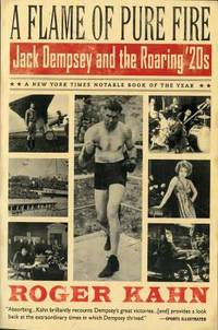 image of A Flame of Pure Fire : Jack Dempsey and the Roaring '20s