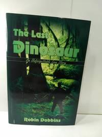 image of The Last Dinosaur (SIGNED)