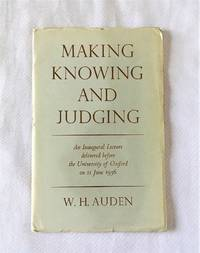 Making Knowing and Judging: An Inaugural Lecture Delivered Before the University of Oxford on 11...