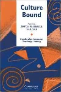 CULTURE BOUND: BRIDGING THE CULTURAL GAP IN LANGUAGE TEACHING