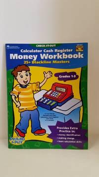Calculator Cash Register money Workbook (Check-It-Out, Grades 1-3)