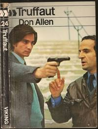 Francois Truffaut by Don Allen - Paperback - First - 1974 - from The Book Collector ABAA, ILAB (SKU: M0264)