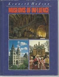 image of Museums of Influence : The Pioneers of the Last 200 Years