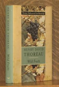 Wild Fruits Thoreau's Rediscovered Last Manuscript