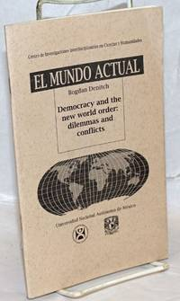 image of Democracy and the new world order: dilemmas and conflicts