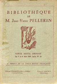 Bibliothèque de M. Jean-Victor Pellerin. by PELLERIN, JEAN-VICTOR)