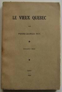Le Vieux Québec. Deuxième Série by  Pierre-Georges Roy - Paperback - 1931 - from Librairie La Foret des livres (SKU: R2238)