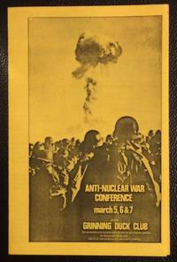 image of Anti-Nuclear War Conference. March 5, 6_7 at the Grinning Duck Club