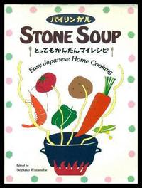 STONE SOUP - Easy Japanese Home Cooking
