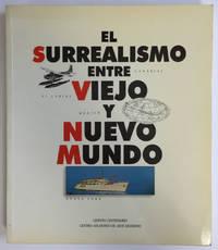 El surrealismo entre viejo y nuevo mundo: 6 marzo - 22 abril 1990