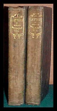 LETTERS OF HORACE WALPOLE, Earl Of Orford, To Sir Horace Mann, British Envoy At The Court of Tuscany