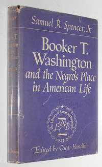 Booker T. Washington and the Negro's Place in American Life by  Samuel R  Jr. - First Edition - 1955 - from Knickerbocker Books and Biblio.com