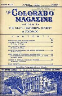 The Colorado Magazine April 1962 Volume XXXIX Number 2