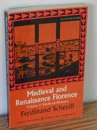 image of Medieval and Renaissance Florence.  Volume 1: Medieval Florence
