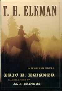 image of T. H. Elkman: A Western Novel