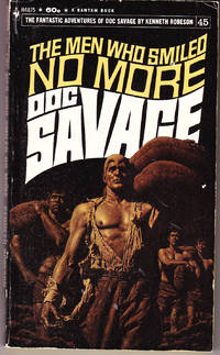 The Men Who Smiled No More: Doc Savage 45