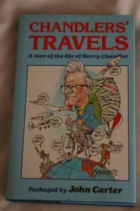 image of Chandler's Travels: Tour of the Life of Harry Chandler