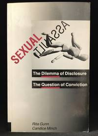 Sexual Assault: The Dilemma of Disclosure, the Question of Conviction