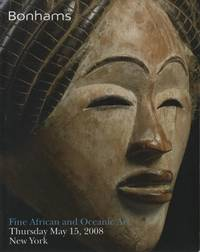 Bonhams Fine African and Oceanic Art May 15, 2008